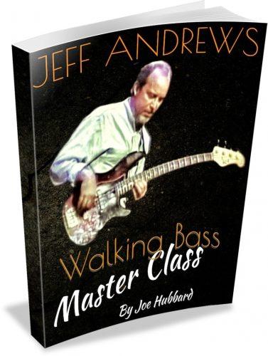 Jeff Andrews Walking Bass Line Master Class